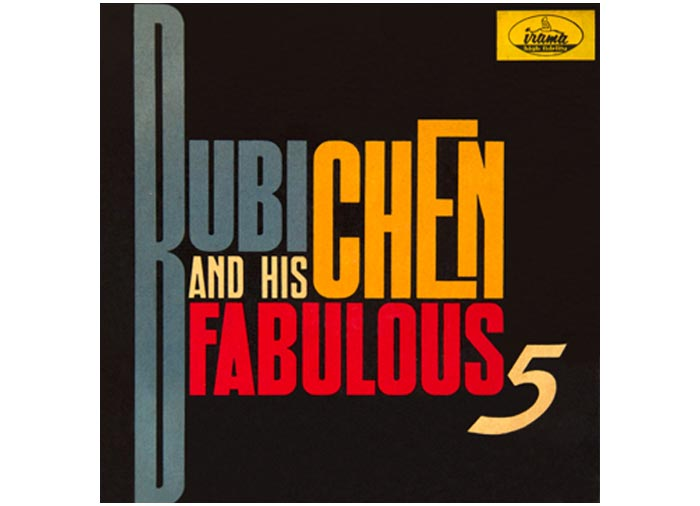 LPI.17568-Bubi-Chen-And-His-Fabulous-5-01