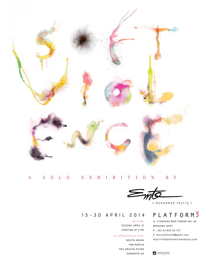 Poster-Pameran-Solo-Soft-Violence-oleh-Emte-di-Platform3-Bandung