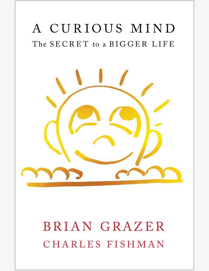 brian-grazer-charles-fishman-a-curious-mind-the-secret-to-a-bigger-life