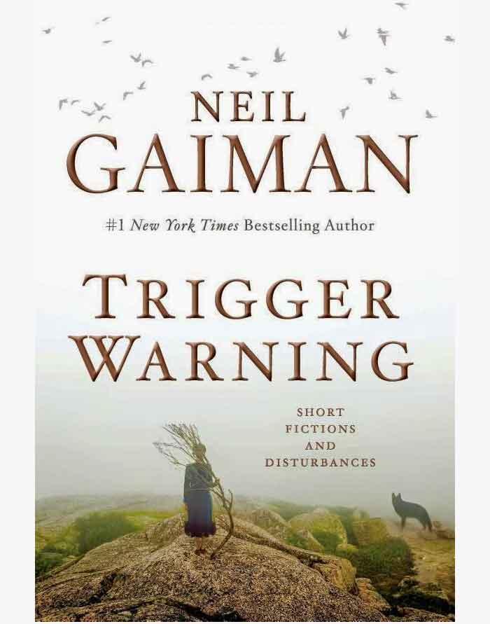 neil-gaiman-trigger-warning-short-fictions-and-disturbances